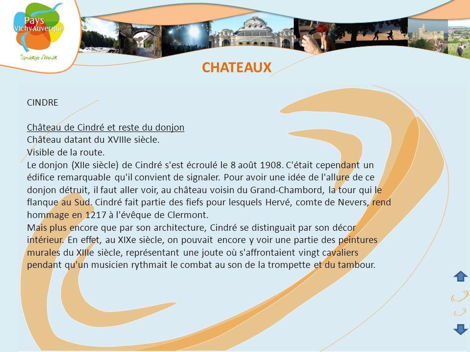 CHATEAUX CINDRE Château de Cindré et reste du donjon