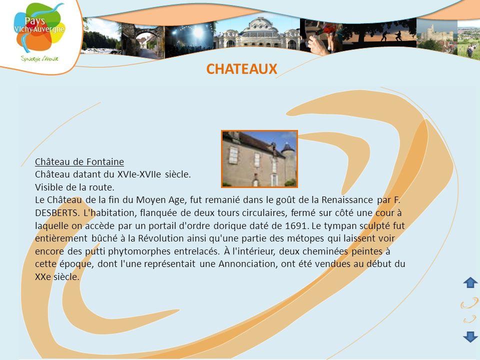 CHATEAUX Château de Fontaine Château datant du XVIe-XVIIe siècle.