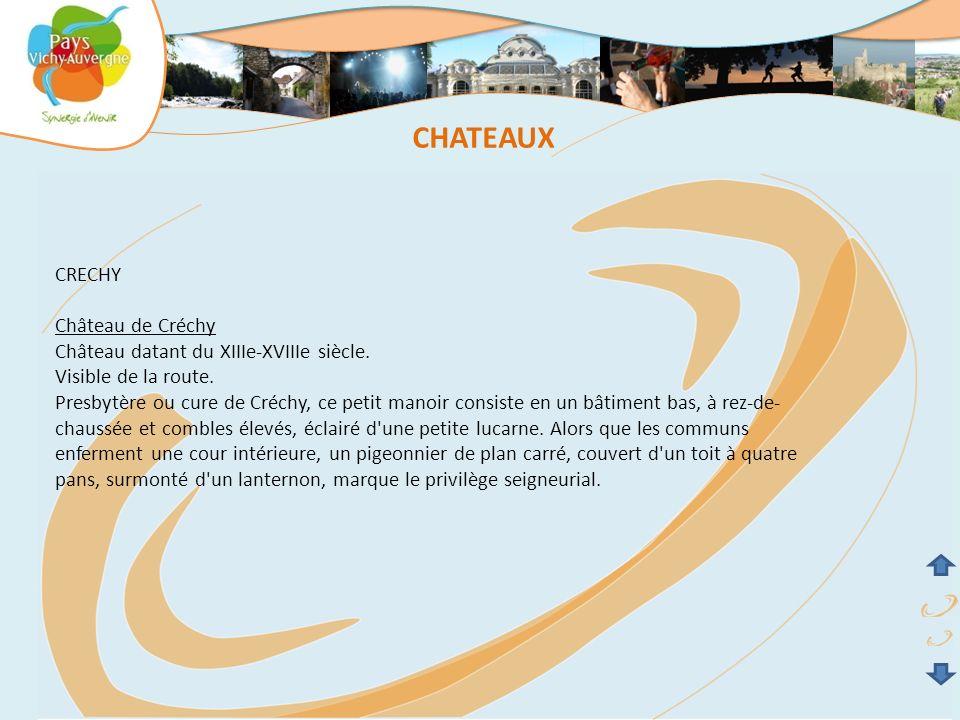 CHATEAUX CRECHY Château de Créchy