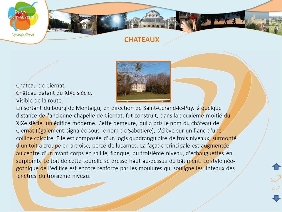 CHATEAUX Château de Ciernat Château datant du XIXe siècle.