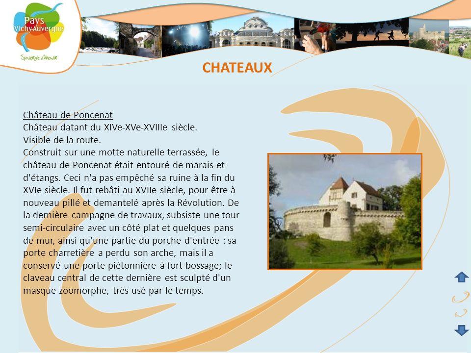 CHATEAUX Château de Poncenat Château datant du XIVe-XVe-XVIIIe siècle.