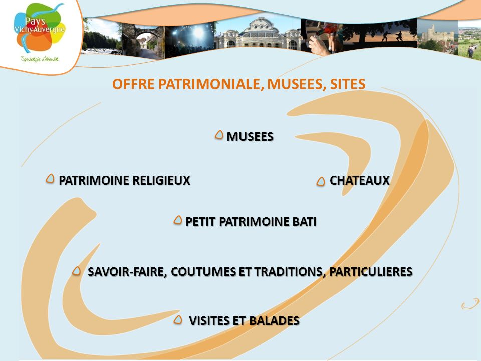 OFFRE PATRIMONIALE, MUSEES, SITES