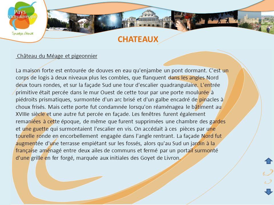 CHATEAUX Château du Méage et pigeonnier
