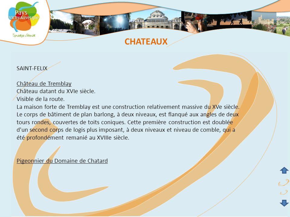 CHATEAUX SAINT-FELIX Château de Tremblay