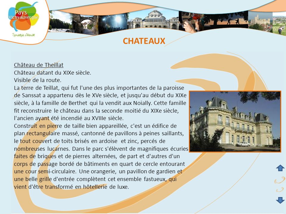 CHATEAUX Château de Theillat Château datant du XIXe siècle.