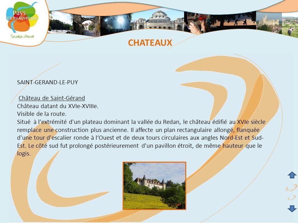 CHATEAUX SAINT-GERAND-LE-PUY Château de Saint-Gérand