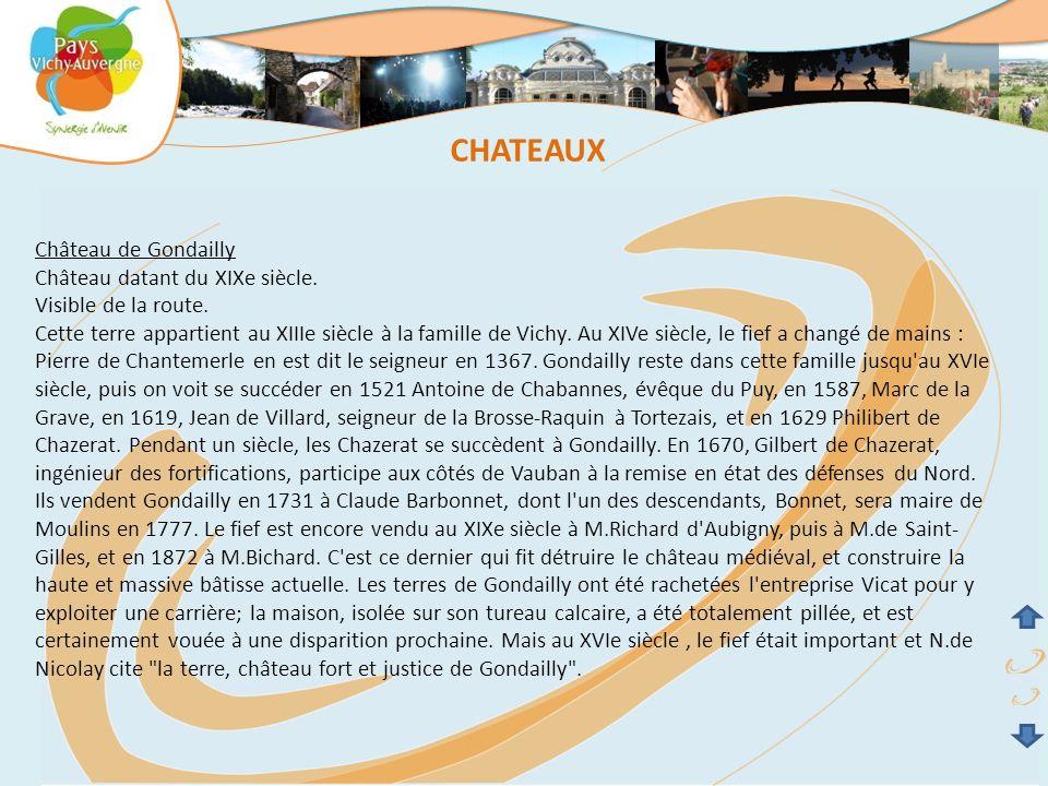 CHATEAUX Château de Gondailly Château datant du XIXe siècle.