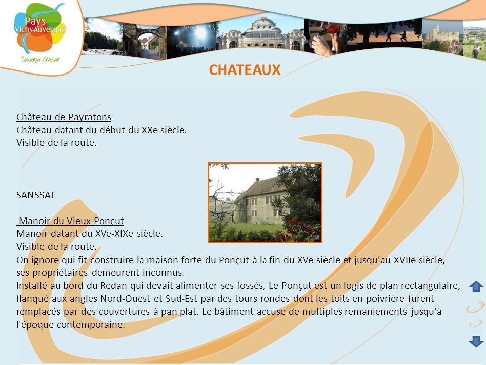 CHATEAUX Château de Payratons Château datant du début du XXe siècle.