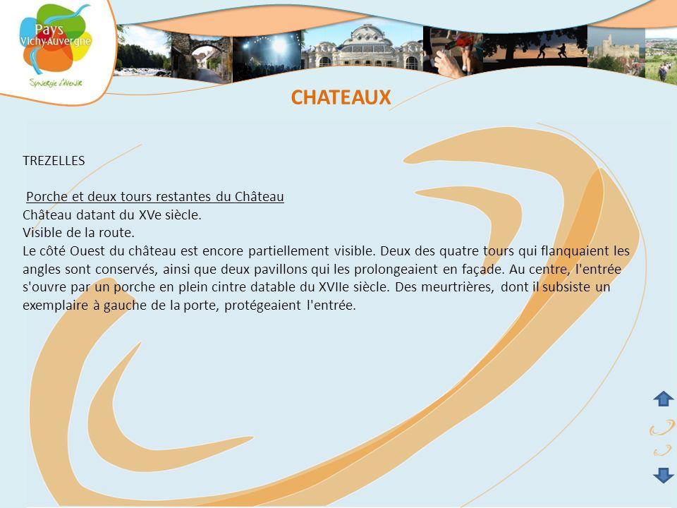 CHATEAUX TREZELLES Porche et deux tours restantes du Château