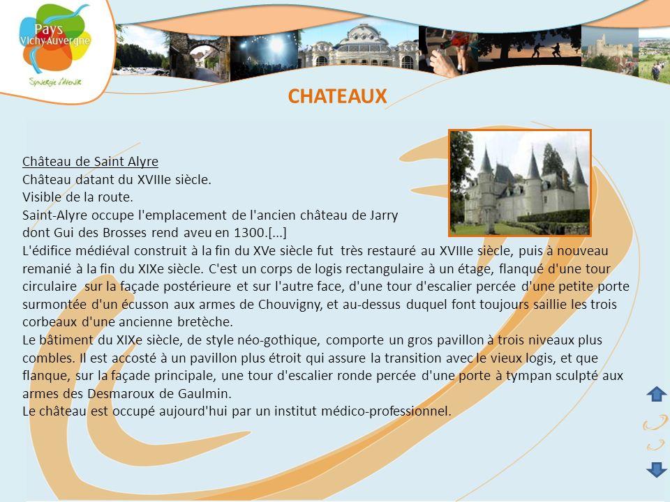 CHATEAUX Château de Saint Alyre Château datant du XVIIIe siècle.