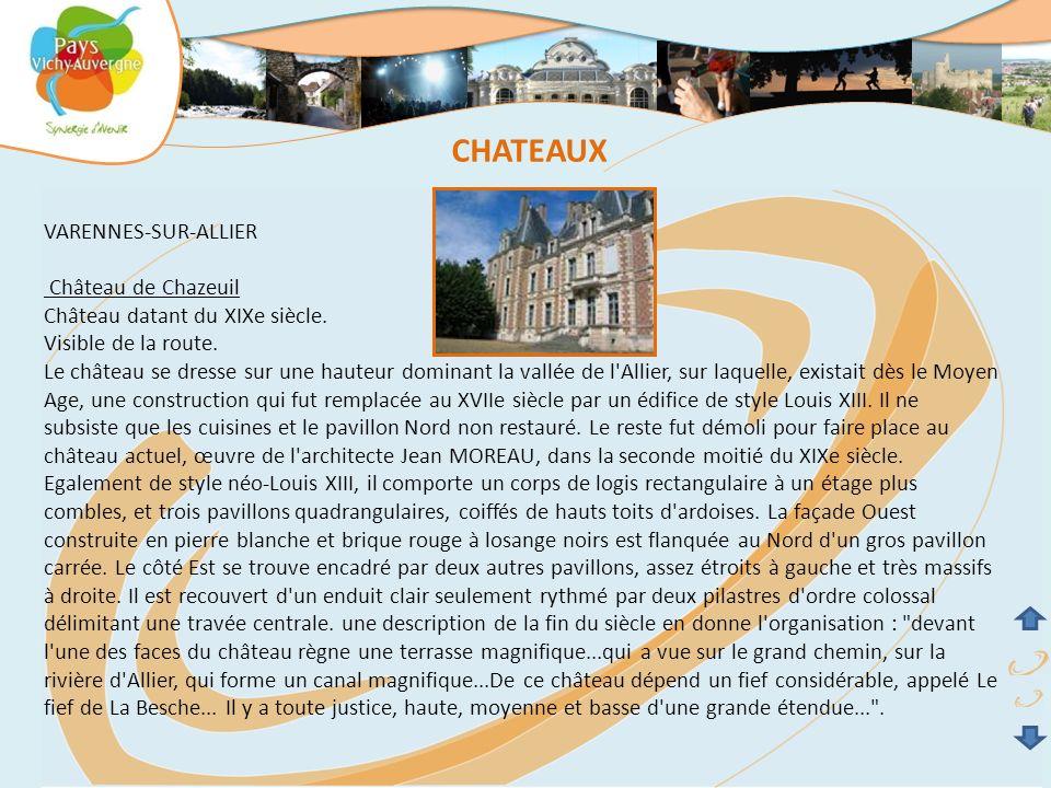 CHATEAUX VARENNES-SUR-ALLIER Château de Chazeuil