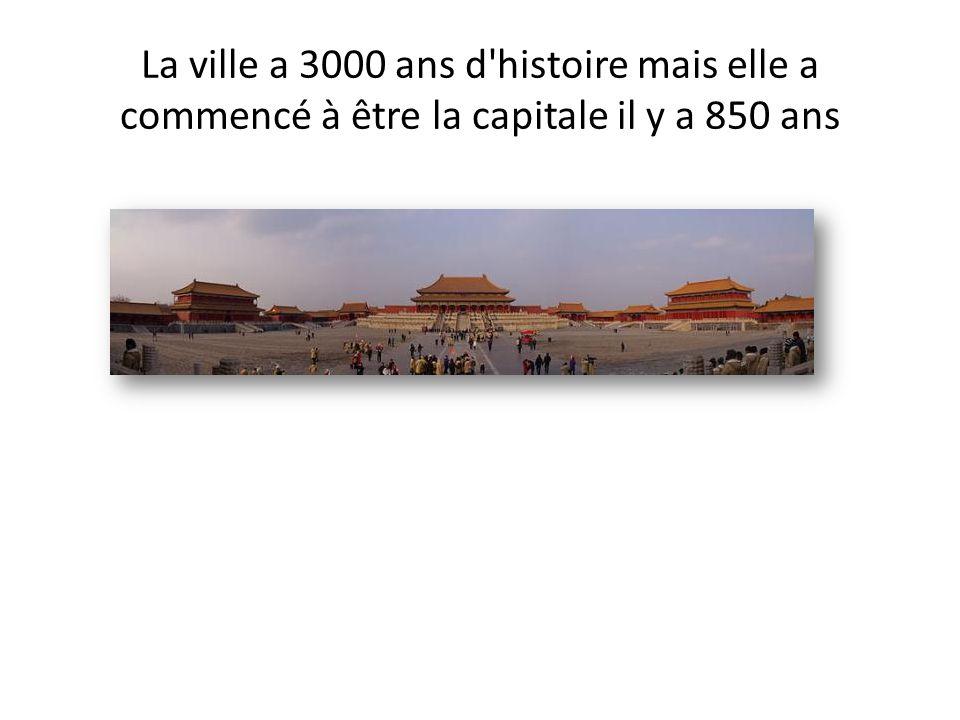 La ville a 3000 ans d histoire mais elle a commencé à être la capitale il y a 850 ans