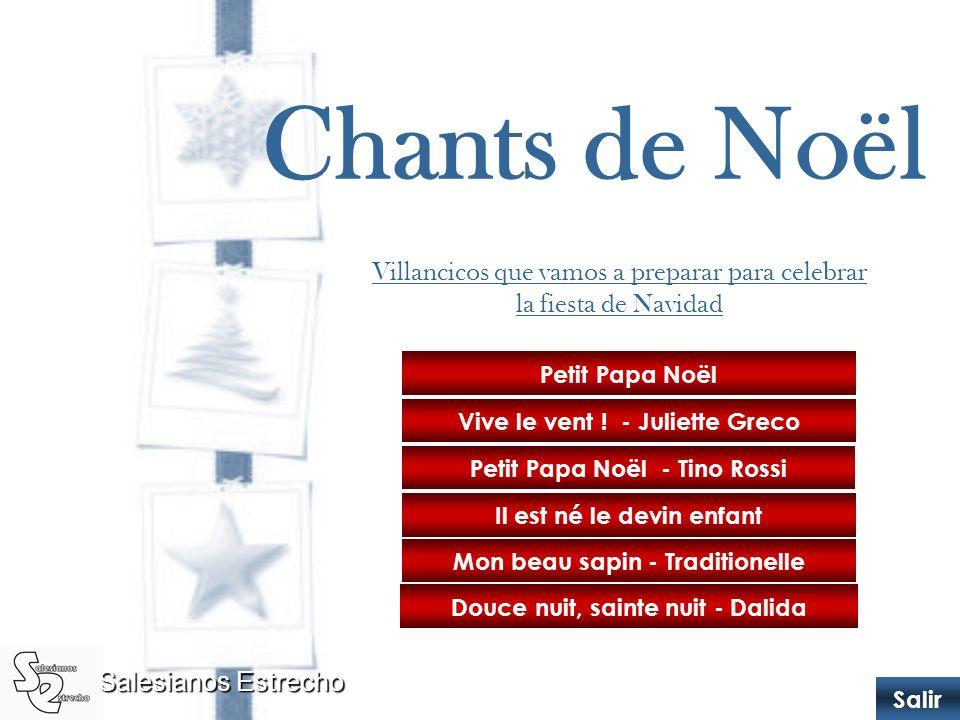 Chants de Noël Villancicos que vamos a preparar para celebrar la fiesta de Navidad. Petit Papa Noël.
