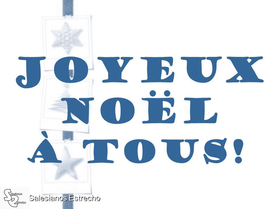 Joyeux Noël À tous! Salesianos Estrecho