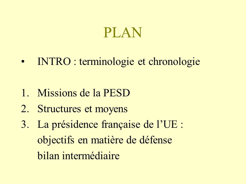 PLAN INTRO : terminologie et chronologie Missions de la PESD