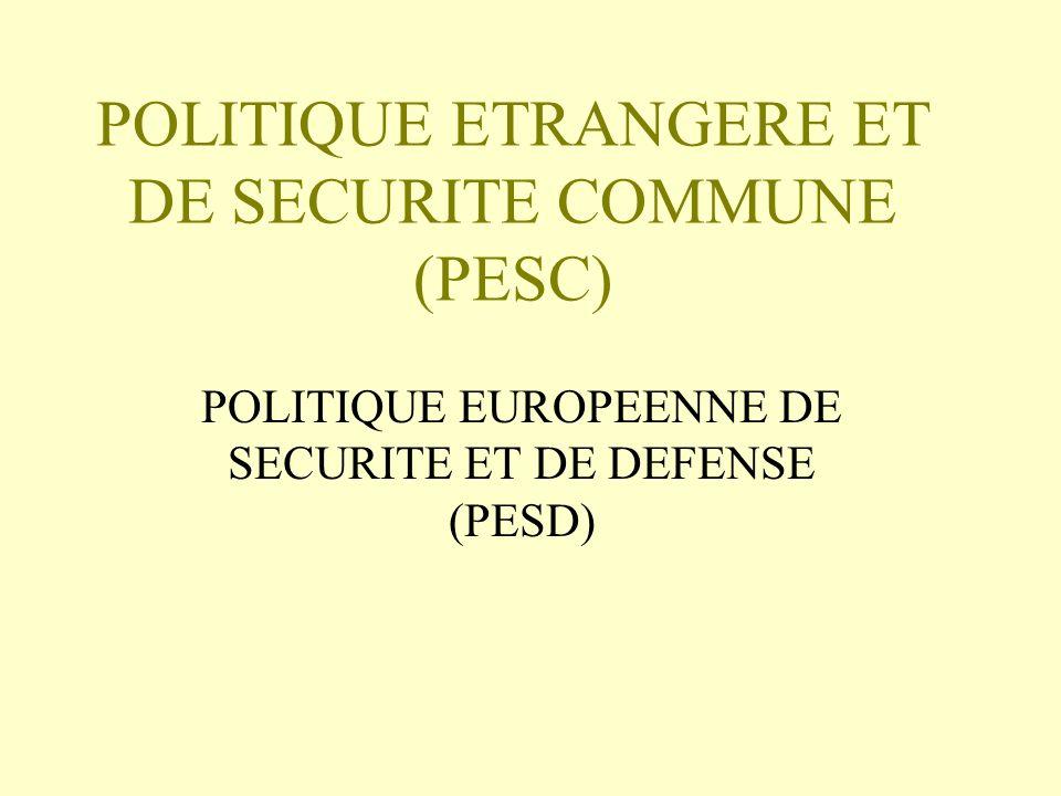 POLITIQUE ETRANGERE ET DE SECURITE COMMUNE (PESC)