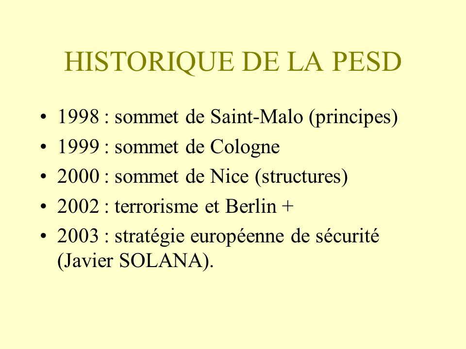 HISTORIQUE DE LA PESD 1998 : sommet de Saint-Malo (principes)