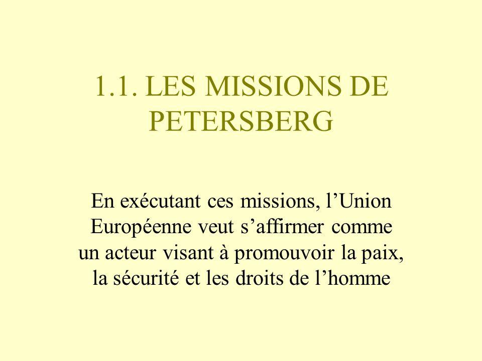 1.1. LES MISSIONS DE PETERSBERG