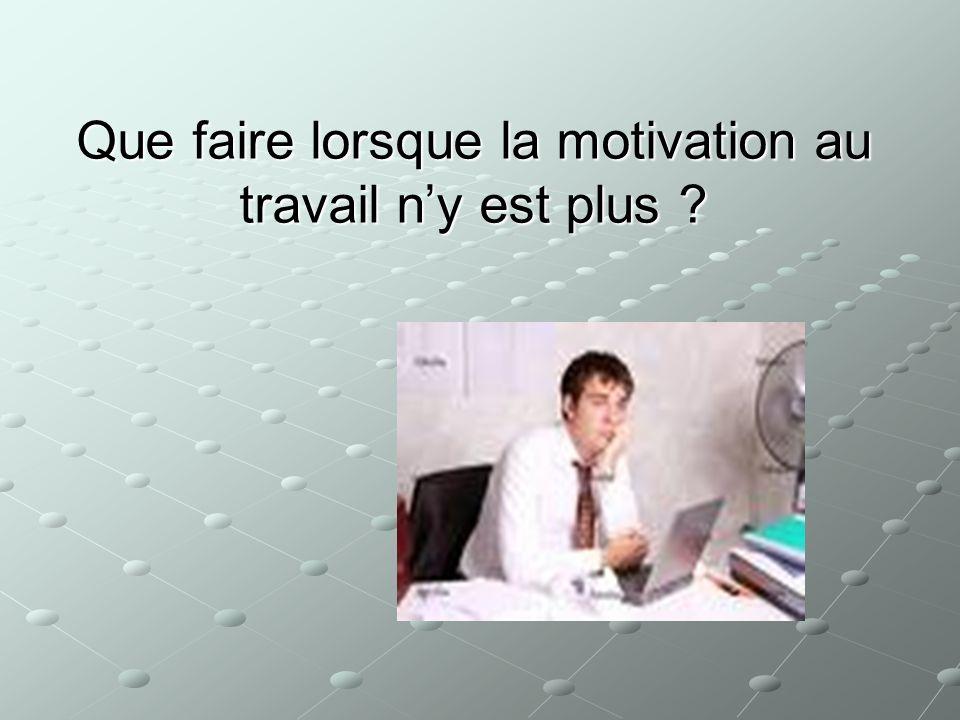 Que faire lorsque la motivation au travail n'y est plus