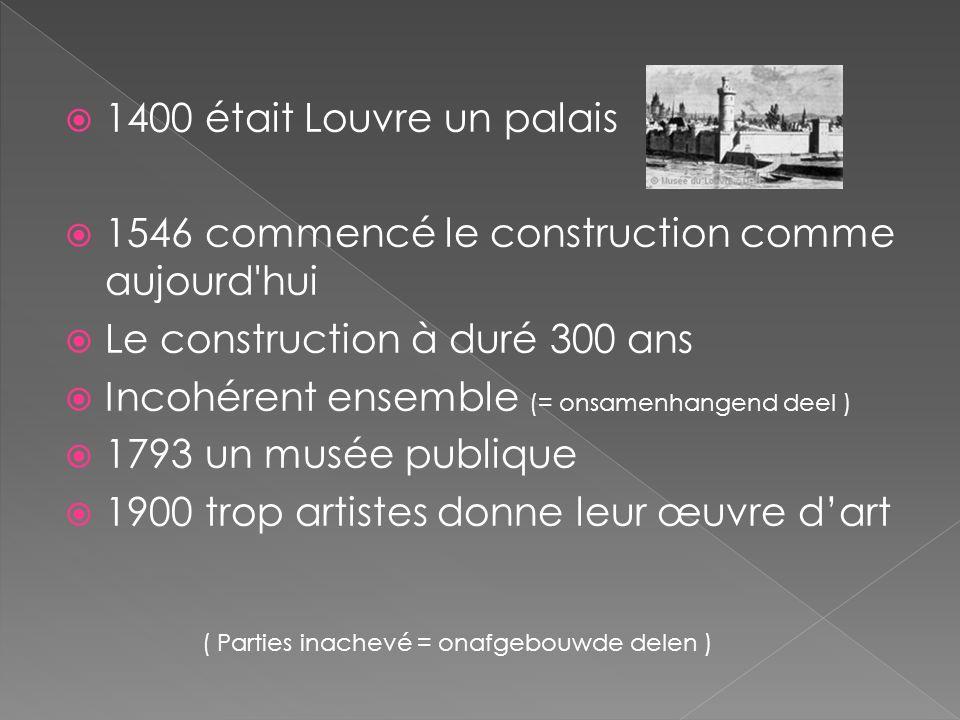 1546 commencé le construction comme aujourd hui