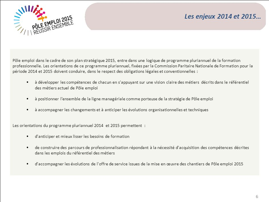 …Les enjeux 2014 et 2015…