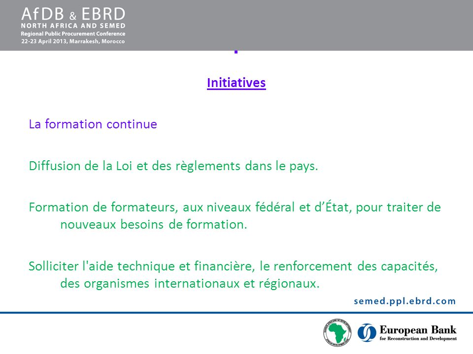 . Initiatives La formation continue