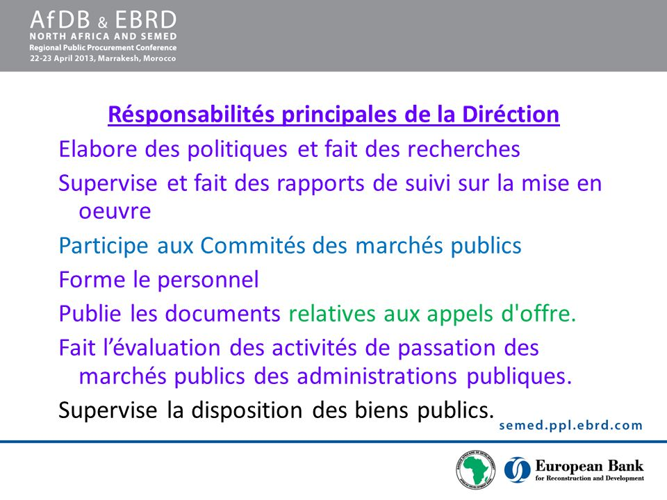 Résponsabilités principales de la Diréction