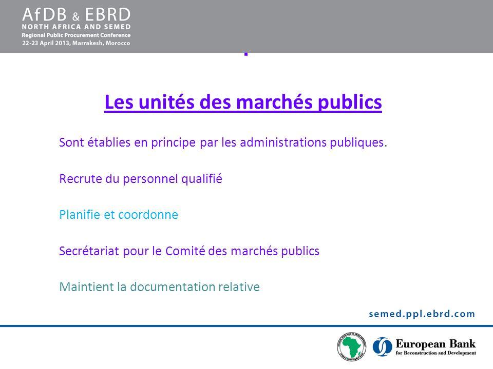 Les unités des marchés publics
