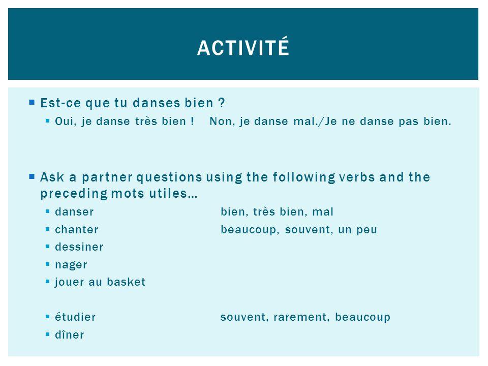 Activité Est-ce que tu danses bien