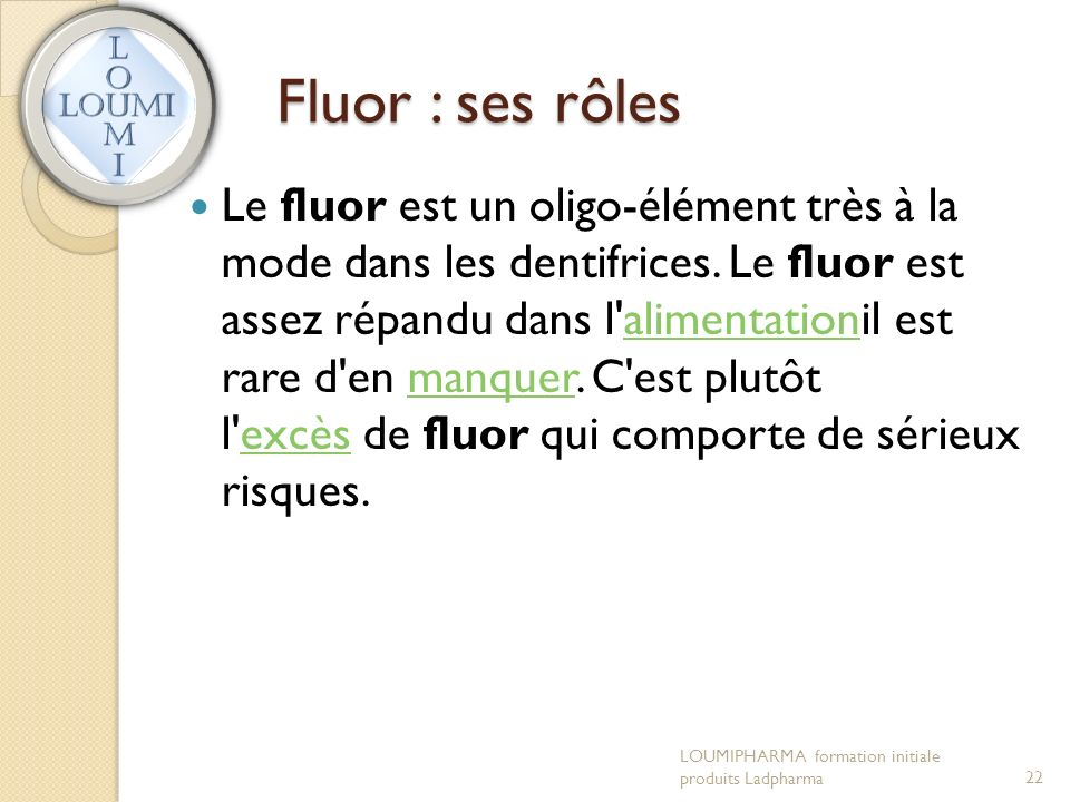 Fluor : ses rôles