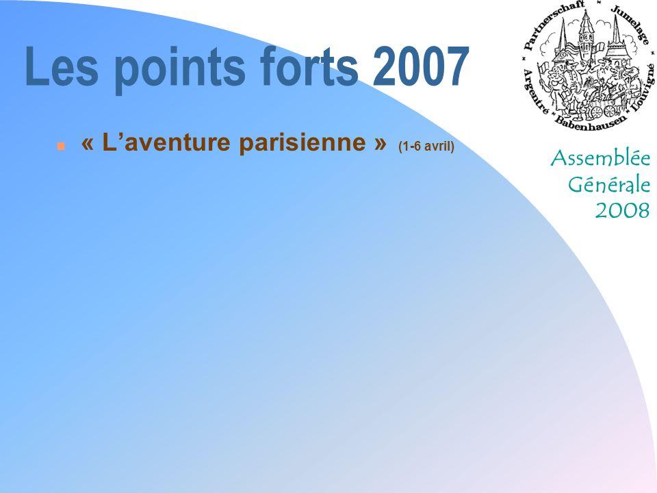 Les points forts 2007 « L'aventure parisienne » (1-6 avril)