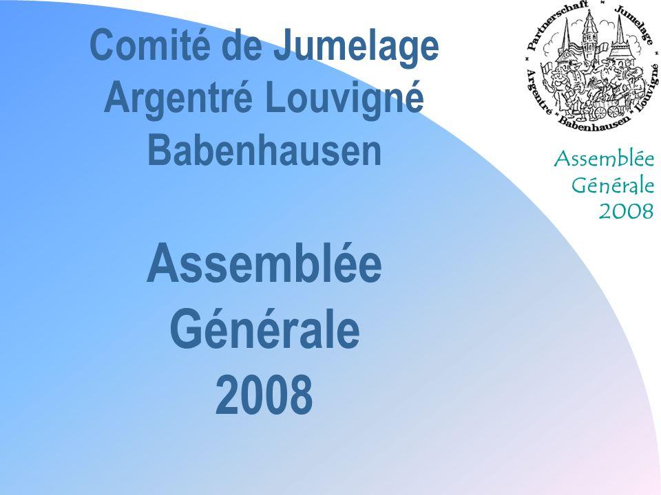 Comité de Jumelage Argentré Louvigné Babenhausen Assemblée Générale 2008