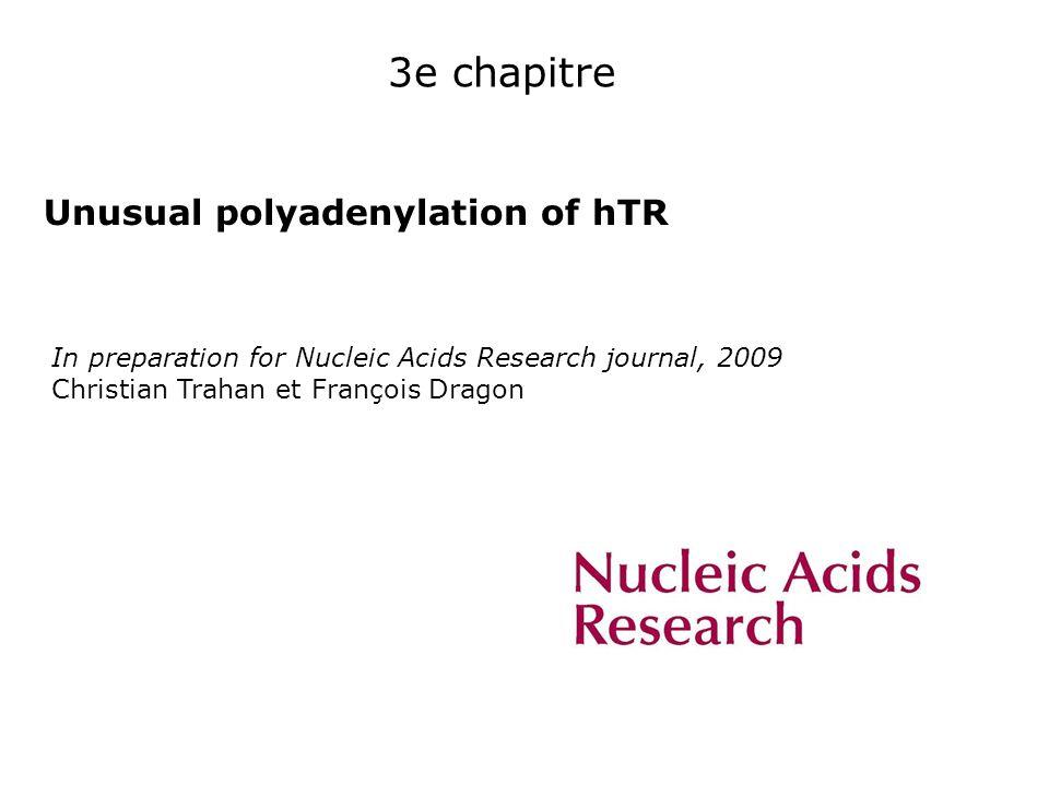 3e chapitre Unusual polyadenylation of hTR