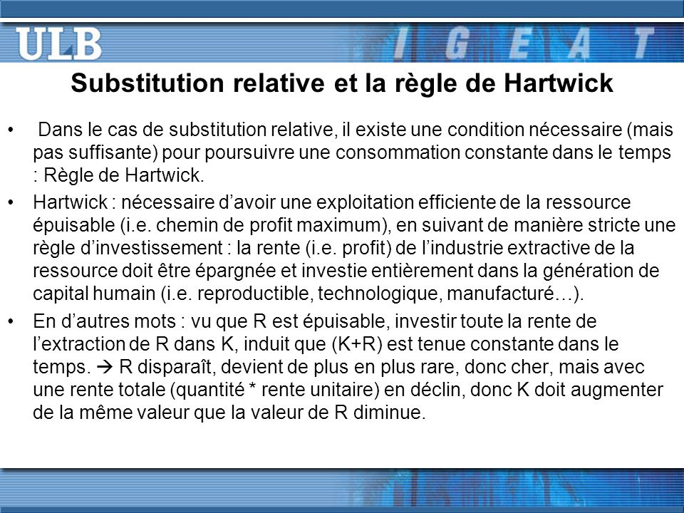 Substitution relative et la règle de Hartwick