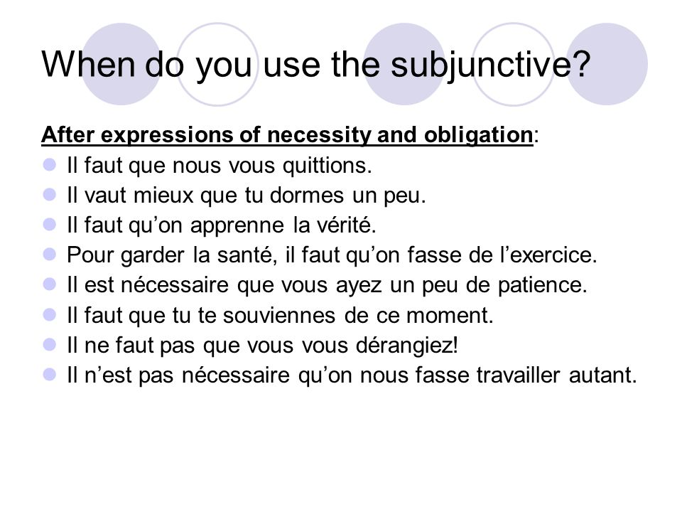 When do you use the subjunctive