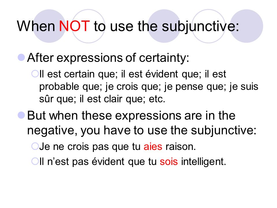 When NOT to use the subjunctive: