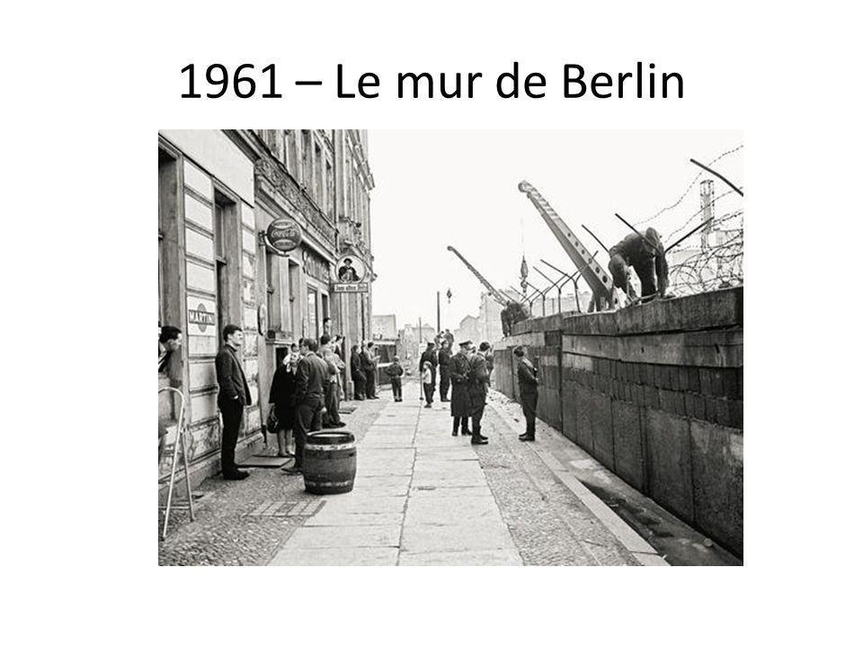 1961 – Le mur de Berlin