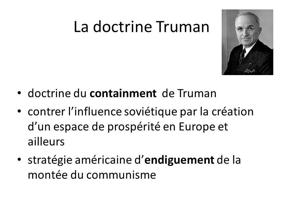 La doctrine Truman doctrine du containment de Truman