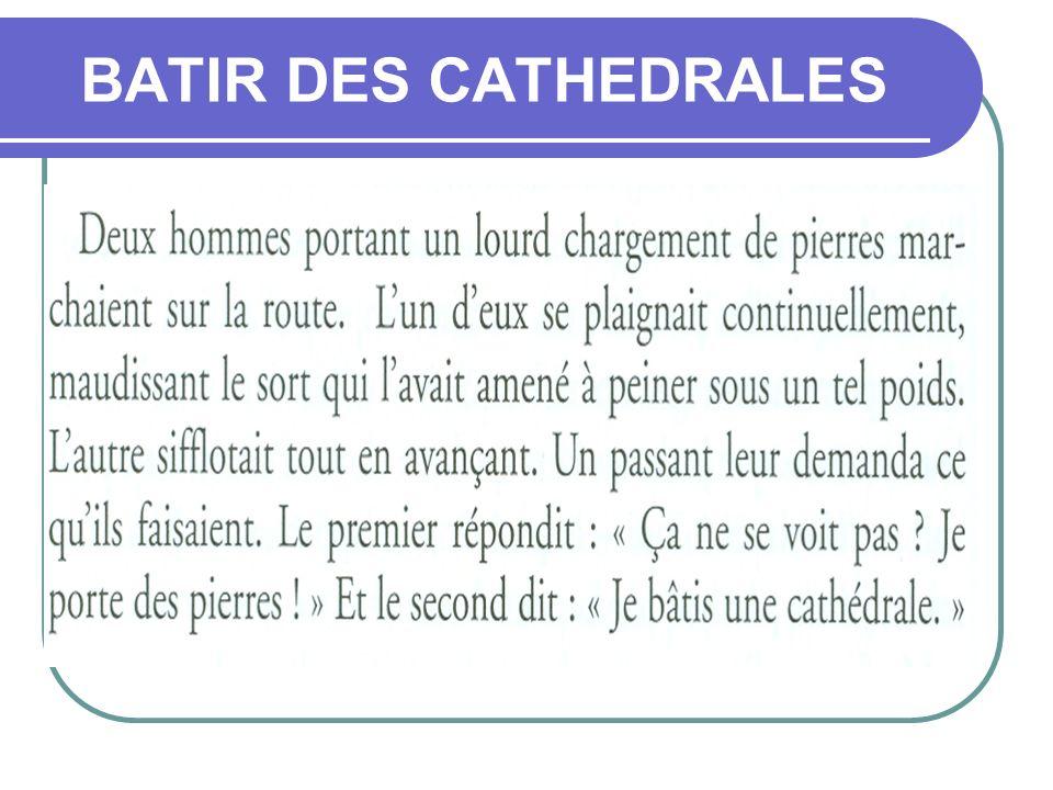 BATIR DES CATHEDRALES
