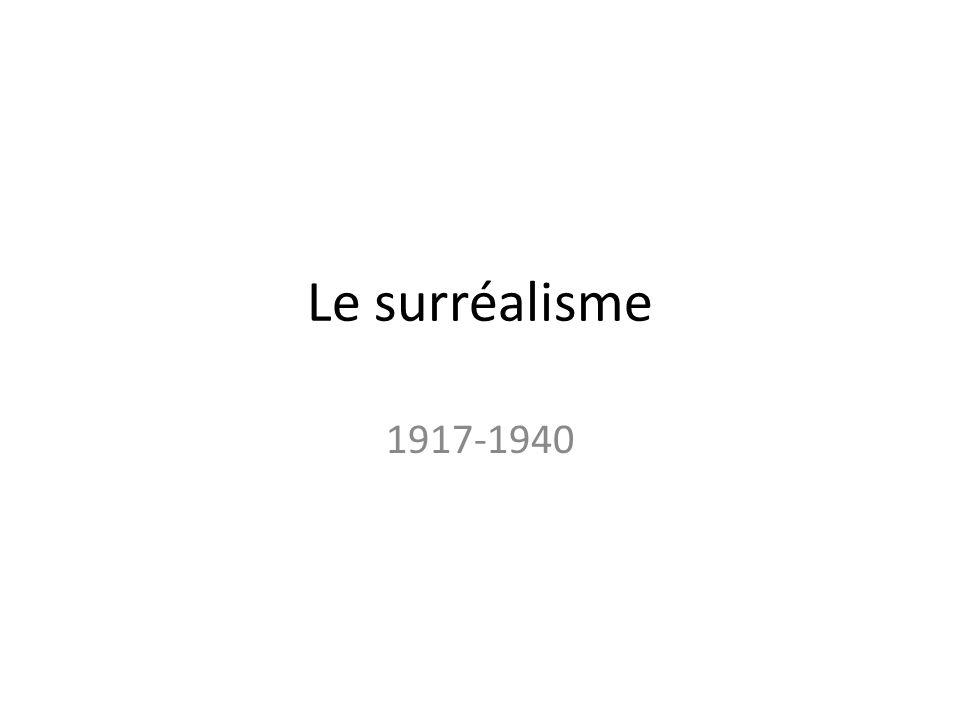 Le surréalisme 1917-1940