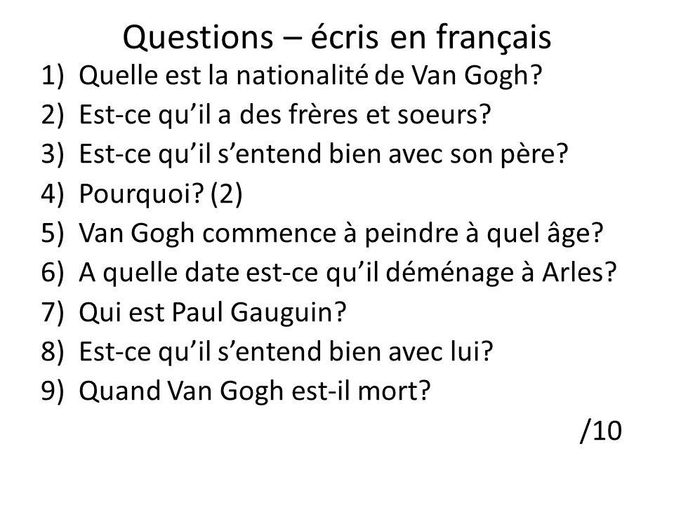 Questions – écris en français