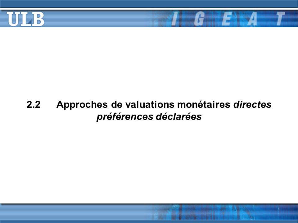 2.2 Approches de valuations monétaires directes préférences déclarées