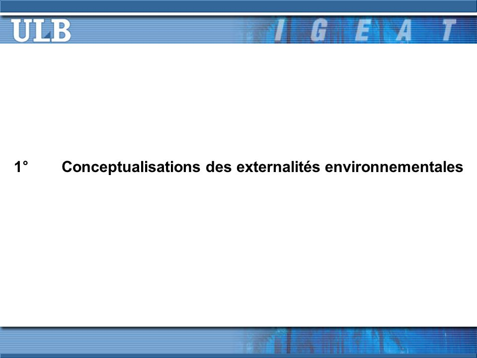 1° Conceptualisations des externalités environnementales
