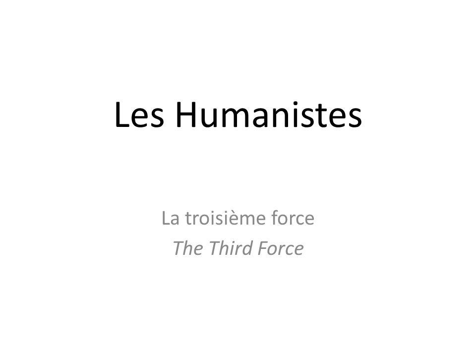 La troisième force The Third Force