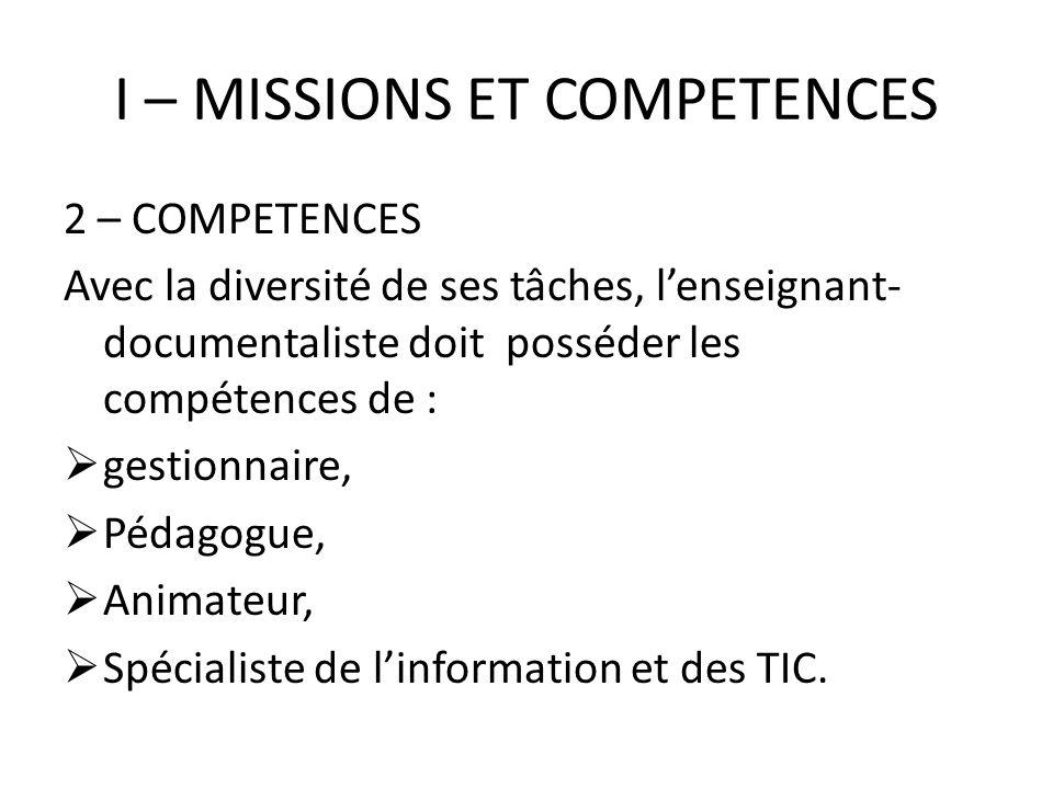 I – MISSIONS ET COMPETENCES