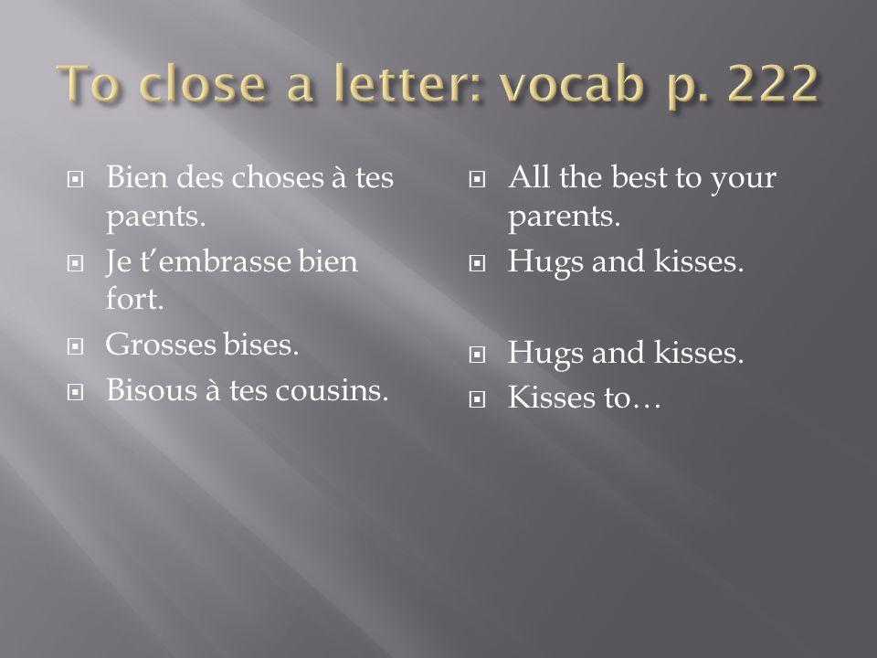 To close a letter: vocab p. 222