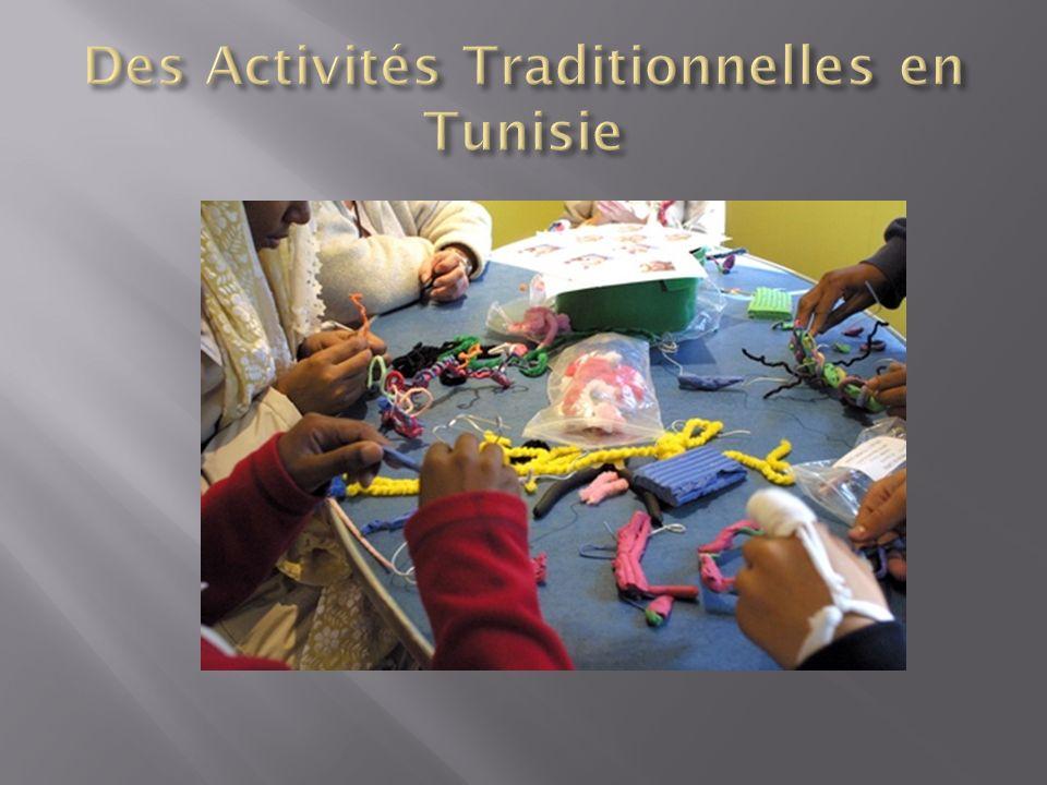 Des Activités Traditionnelles en Tunisie
