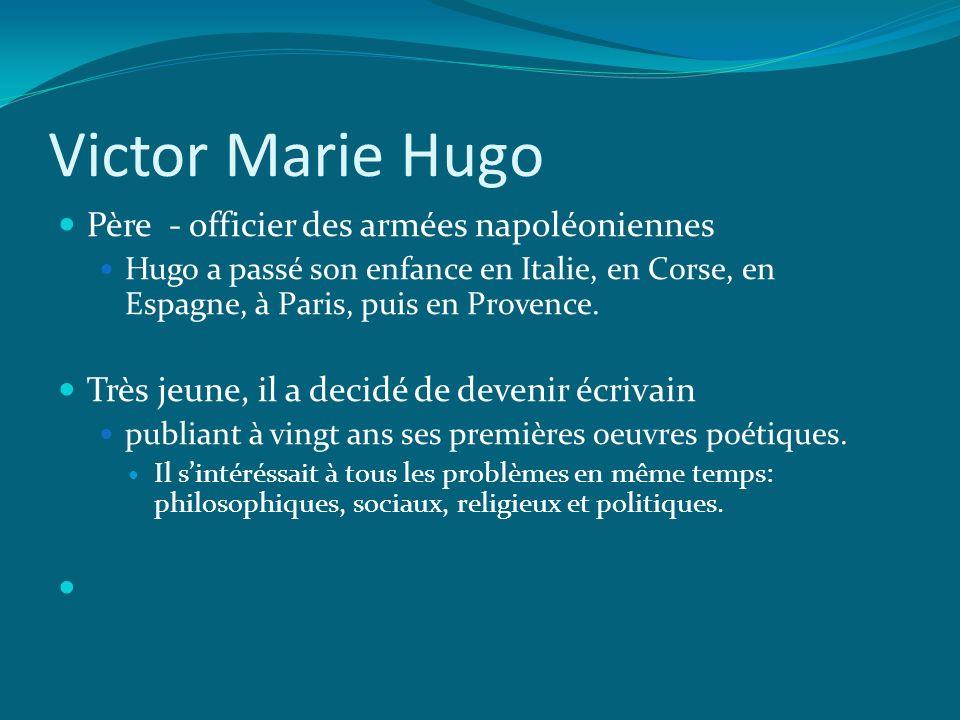 Victor Marie Hugo Père - officier des armées napoléoniennes