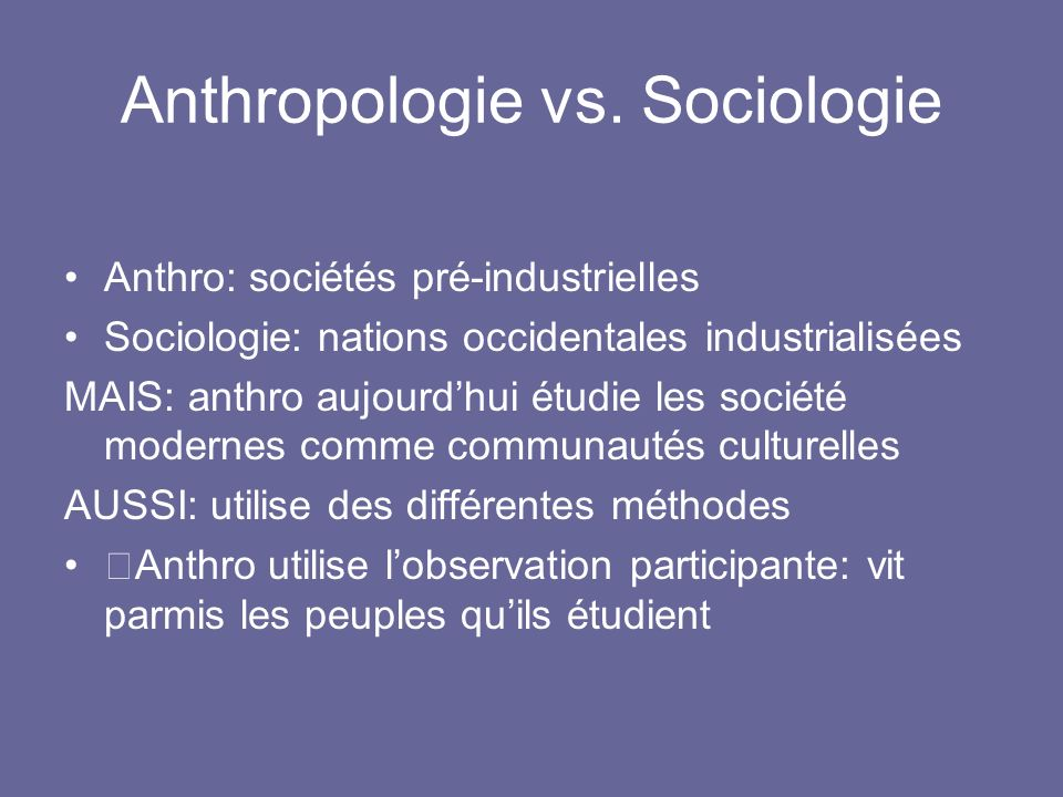 Anthropologie vs. Sociologie