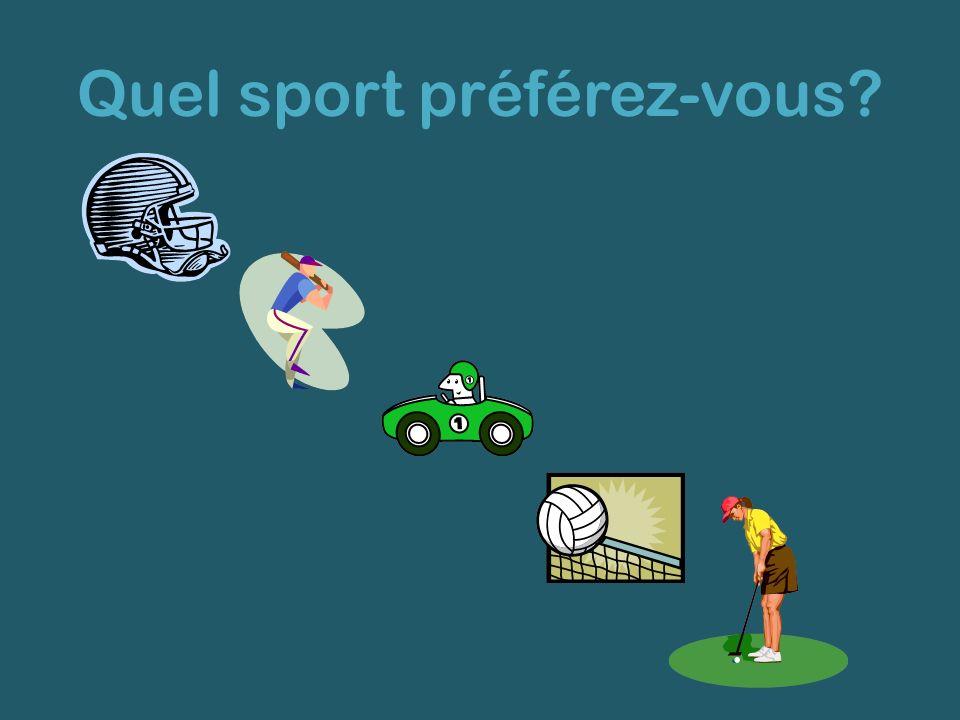 Quel sport préférez-vous